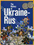 The History of Ukraine-Rus