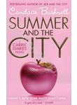 Summer and the City. A Carrie Diaries Novel