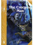 The Creeping Man. Book with CD. Level 5