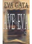 Аве Ева / Ave Eva