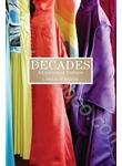 Decades. A Century of Fashion