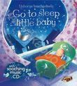 Go to Sleep Little Baby (+ CD)