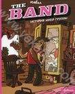 The Band. История моей группы