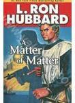 A Matter of Matter (+ 2CD)