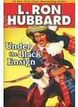 Under the Black Ensign (+ 2CD)