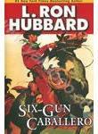 Six-Gun Caballero (+ 2CD)