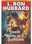 Death Waits at Sundown (+ 2CD)