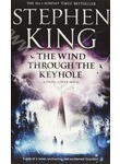 Wind Through the Keyhole: A Dark Tower Nove