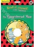 The Gingerbread Man (Read it Yourself - Level 2) with CD
