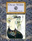 The Complete Works. Oscar Wilde