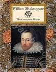 The Complete Works. William Shakespeare