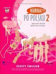 Hurra!!! Po Polsku 2 - Zeszyt cwiczen + CD