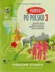 Hurra!!! Po Polsku 3. Podrecznik studenta + CD
