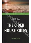 The Cider House Rules / Правила виноделов