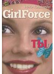 Girl Force. Ты