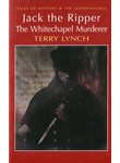 Jack the Ripper. The Whitechapel Murderer