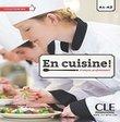 En Cuisine Niveau A1-A2 Livre (+ CD)