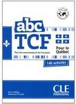 ABC TCF Pour le Quebec (+ CD-ROM)