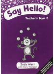 Say Hello! 2 Teachers Book with CD-ROM