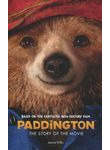 Paddington. The Story of the Movie