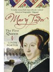 Mary Tudor. The First Queen