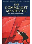 The Communist Manifesto with The Condition of the Working Class in England & Soc